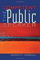 The Competent Public Speaker