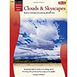 How to Draw and Paint Oil & Acrylic: Clouds & Skyscapes (How to Draw & Paint) by Sonneman, Alan (2011) Paperback