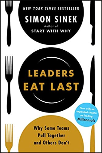 Book's Cover of Leaders Eat Last: Why Some Teams Pull Together and Others Don't (Inglés) Tapa blanda – 25 mayo 2017