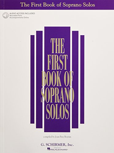 The First Book of Soprano Solos: Book/Online Audio (First...