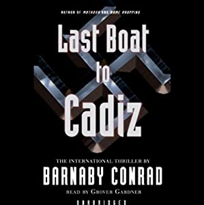 The Last Boat to Cadiz Audiobook