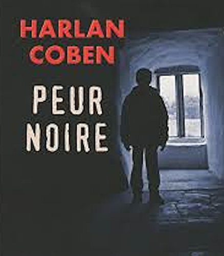 Download Peur noir Audiobook PACK [Book + 1 CD MP3] (French Edition) ebook
