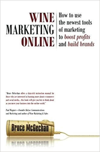Wine Marketing Online: How to Use the Newest Tools of