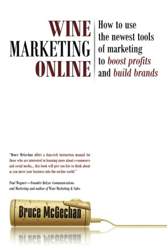 wine-marketing-online-how-to-use-the-newest-tools-of-marketing-to-boost-profits-and-build-brands