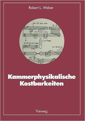 Kammerphysikalische Kostbarkeiten (German Edition) [1986] (Author) Robert L. Weber