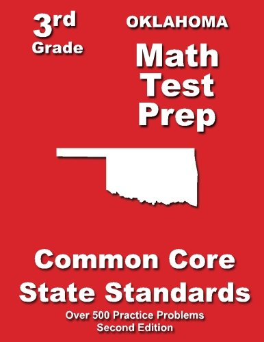 - Oklahoma 3rd Grade Math Test Prep: Common Core State Standards