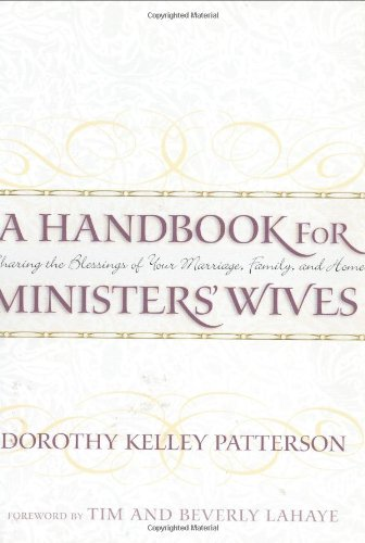 Books : A Handbook for Ministers' Wives: Sharing the Blessing of Your Marriage, Family, and Home