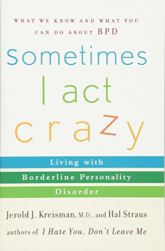 Book: Sometimes I Act Crazy - Living with Borderline Personality Disorder