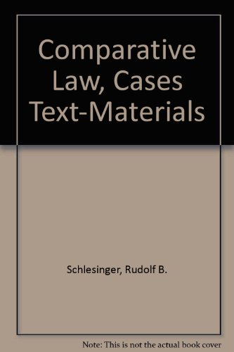 Comparative Law, Cases Text-Materials (University casebook series)