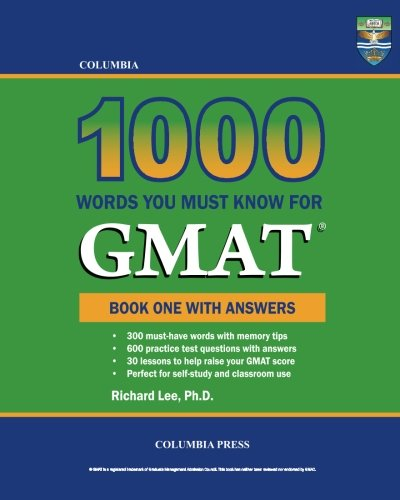 Columbia 1000 Words You Must Know for GMAT: Book One with Answers (Volume 1)