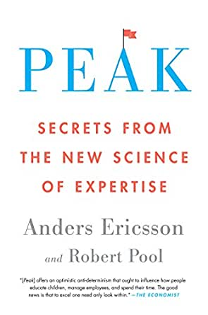 Amazon.com: Peak: Secrets from the New Science of Expertise eBook ...