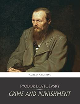 an inspiration in the fyodor dostoevskys novel crime and punishment Nominated as one of america's best-loved novels by pbs's the great  crime  and punishment by fyodor dostoevsky  inspired by your browsing history.