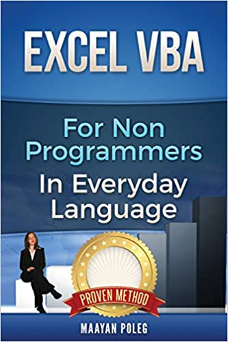 Excel VBA: for Non-Programmers (Programming in Everyday