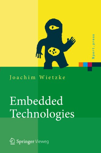 Download Embedded Technologies: Vom Treiber bis zur Grafik-Anbindung (Xpert.press) (German Edition) Pdf