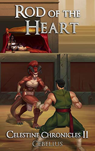 Rod of the Heart: A Monster Girl Harem Fantasy (Celestine Chronicles Book 2)