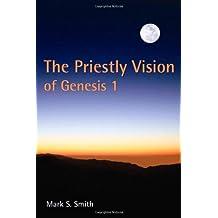 Priestly Vision Of Genesis 1