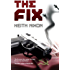 The Fix (Konstantin Book 1): A Dark and Funny Thriller That Pulls No Punches