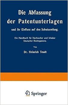 Book Die Abfassung der Patentunterlagen und ihr Einfluss auf den Schutzumfang
