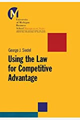 Using the Law for Competitive Advantage (J-B-UMBS Series) Paperback