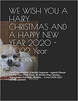 Merry Christmas And Happy New Year 2020-2022 Buy WE WISH YOU A HAIRY CHRISTMAS AND A HAPPY NEW YEAR 2020   2022