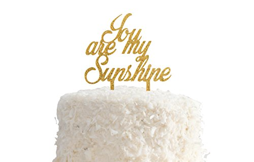 You are my Sunshine Cake Topper in Gold Glitter for Baby Shower or Birthday Party - Acrylic Plastic Cake Smash ()