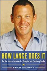How Lance Does It: Put the Success Formula of a Champion into Everything You Do