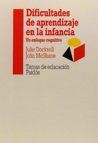 Dificultades de aprendizaje en la infancia / Learning Disabilities In Children (Spanish Edition)