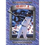 Ken Griffey, Jr., Mark Alan Stewart, 0516212060
