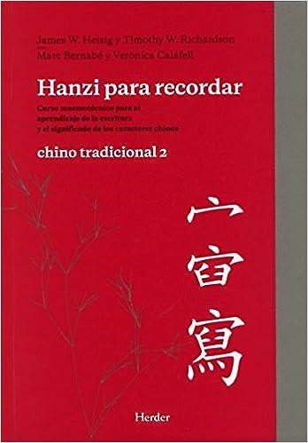 Hanzi Para Recordar. Chino Tradicional 2 Descargar ebooks PDF