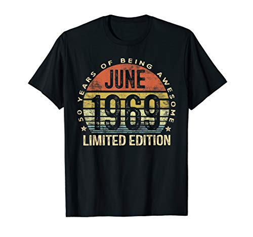 Born June 1969 Limited Edition T-Shirt 50th Birthday Gifts
