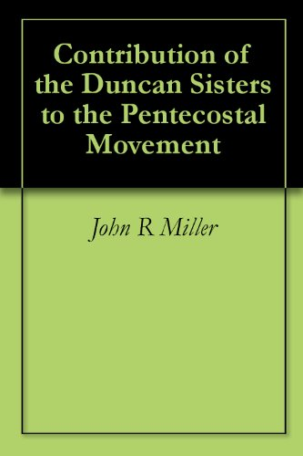 Contribution of the Duncan Sisters to the Pentecostal Movement