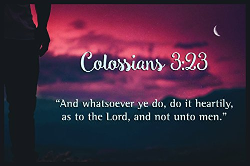 JSC536 Colossians 3:23 Bible Verse Poster Clouds | 18-Inches By 12-Inches | Motivational Inspirational Educational Religious | Premium 100lb Gloss Poster Paper (Colossians 23 3)