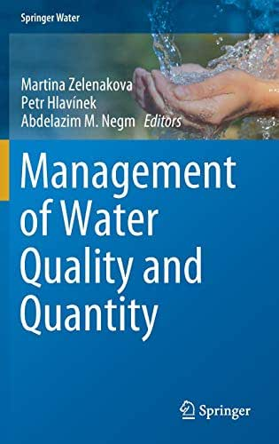 Management of Water Quality and Quantity (Springer Water)