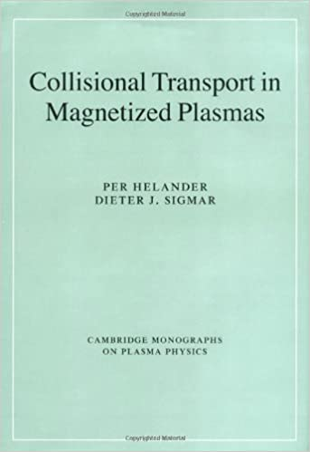 Collisional transport in magnetized plasmas cambridge monographs on collisional transport in magnetized plasmas cambridge monographs on plasma physics fandeluxe Choice Image