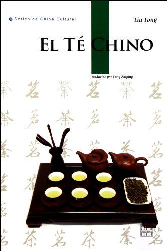 Chinese Tea: A Cultural History and Drinking Guide (Spanish Edition) [Liu Tong] (Tapa Blanda)