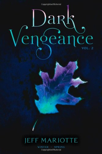 Dark Vengeance Vol. 2: Winter, Spring pdf
