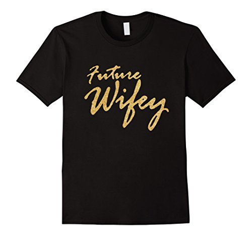 Future Wifey Engaged AF Engagement Party T-Shirt Shirt