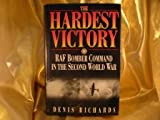 The Hardest Victory, Denis Richards, 0393037630
