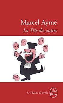 La Tête des autres par Aymé