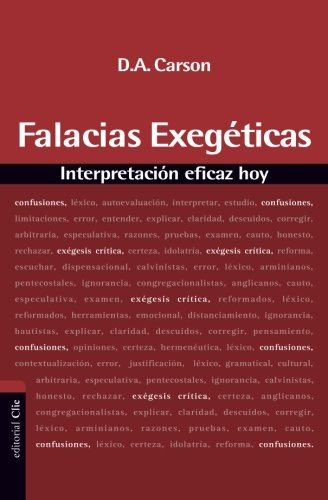 Falacias exegeticas: Interpretacion eficaz hoy (Spanish Edition) [D. A. Carson] (Tapa Blanda)
