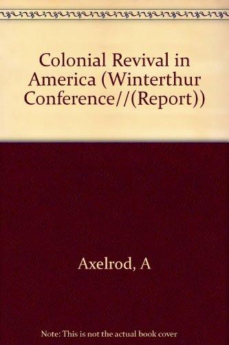 America (WINTERTHUR CONFERENCE//(REPORT)) ()