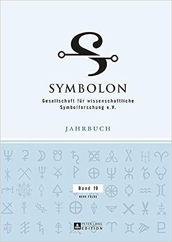 Symbolon: Gesellschaft für wissenschaftliche Symbolforschung e. V. (German Edition)