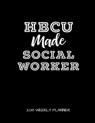 Search : HBCU Made Social Worker 2019 Weekly Planner