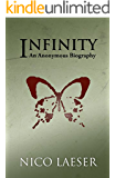 Infinity: An Anonymous Biography