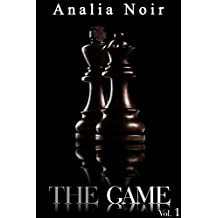 The Game (Vol. 1): (Roman Érotique, Soumission, Alpha Male, Thriller, Bad Boy, Suspense) (French Edition)