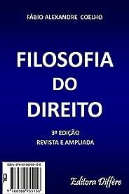 FILOSOFIA DO DIREITO - 3ª EDIÇÃO - 2021