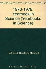1970-1979:Yearbook In Science (Yearbooks in Science Series) Library Binding