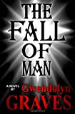 The Fall of Man, Gwendolyn Graves, 1479299510