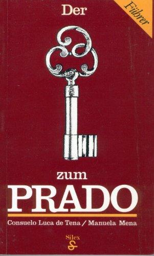 Descargar Libro Der Schlüssel Zum Prado Manuela B. Mena Marqués