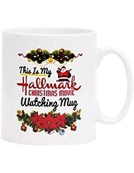 Christmas Mugs Santa Claus Coffee Mug This IS MY HALLMARK Christmas movie WATCHING MUG Coffee Mugs for Christmas Gift Brithday Gift or Daily Use